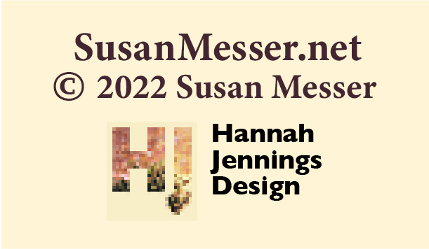 SusanMesser.net Copyright 2009 by Susan Messer. Website design by Hannah Jennings Design.